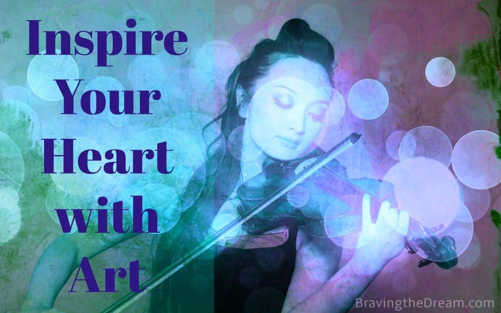 Inspire Your Heart With Art